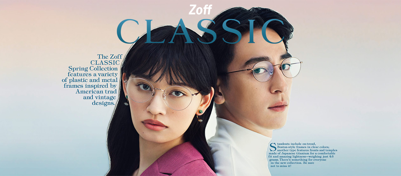 Zoff CLASSIC Spring 2020 Collection Glasses Optical Eyewear Spectacles Female Male