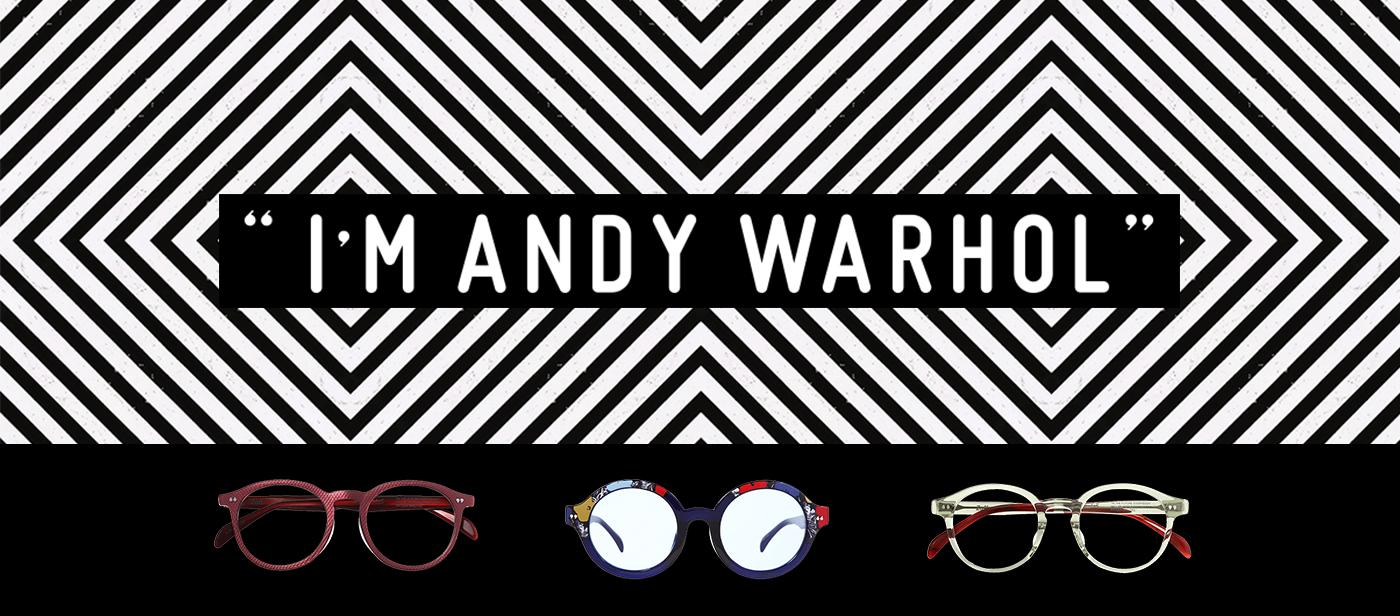 Andy Warhol x Zoff collection_sunglasses glasses eyewear_eye am a hero