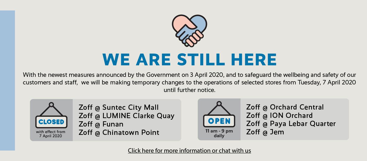 Zoff Singapore COVID-19 Circuit Breaker Social Distance Health Precautionary Temporary Store Closure